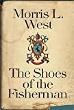 The Shoes of the Fisherman, a Novel