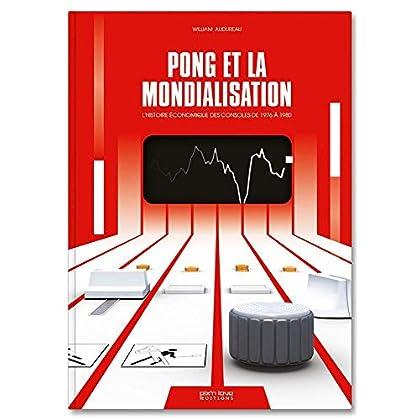 Pong et la mondialisation : L'histoire économique des consoles de 1976 à 1980