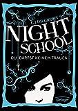 Night School 1: Du darfst keinem trauen