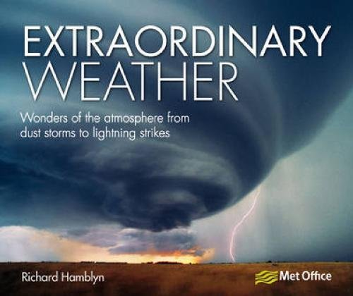extraordinary-weather-wonders-of-the-atmosphere-from-dust-storms-to-lightning-strikes