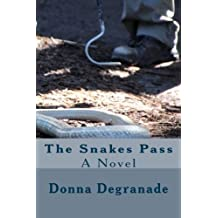 The Snakes Pass: A Novel