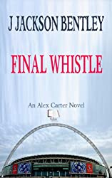 Final Whistle (English Edition)