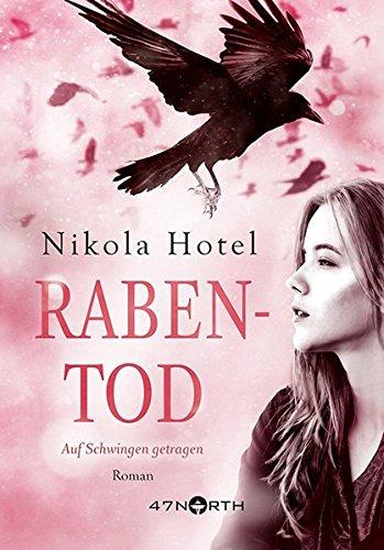 Buchseite und Rezensionen zu 'Rabentod (Rabenblut Serie, Band 2)' von Nikola Hotel