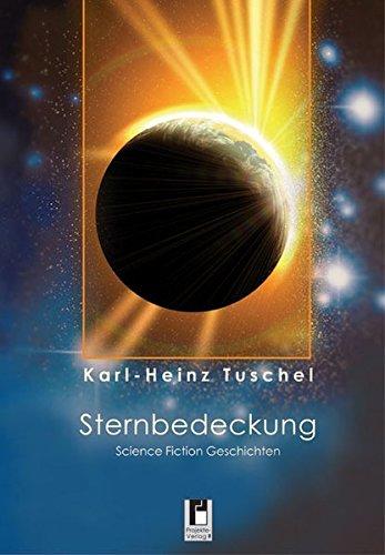 Sternbedeckung: Science Fiction Geschichten