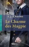 Le Charme des Magpie (Slash)