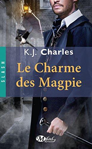 Le Charme des Magpie (Slash) par K.J. Charles