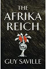 The Afrika Reich by Saville, Guy (February 17, 2011) Hardcover Hardcover