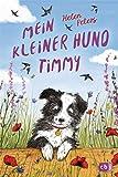 Mein kleiner Hund Timmy (Die-kleine-Tier-Reihe, Band 2)