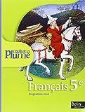 Français 5e L'oeil et la plume - Programme 2010
