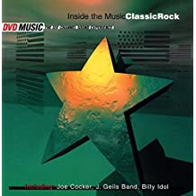 Inside the Music Classic Rock
