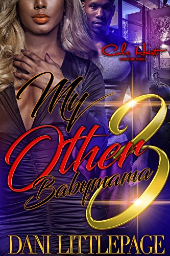 My Other Baby Mama 3: African American Urban Romance (English Edition) (Miami In Baby-shops)