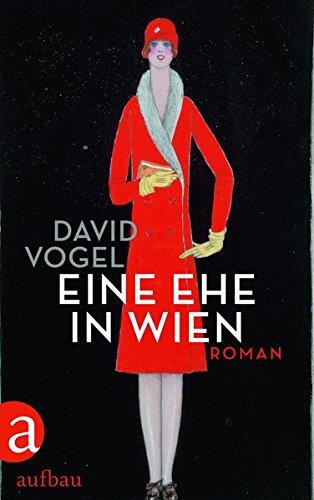 Buchseite und Rezensionen zu 'Eine Ehe in Wien: Roman' von David Vogel