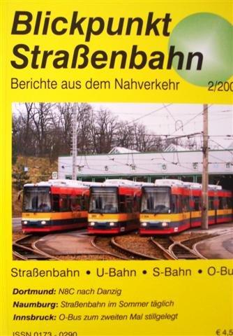 Blickpunkt Straßenbahn - Berichte aus dem Nahverkehr Heft 2/2007