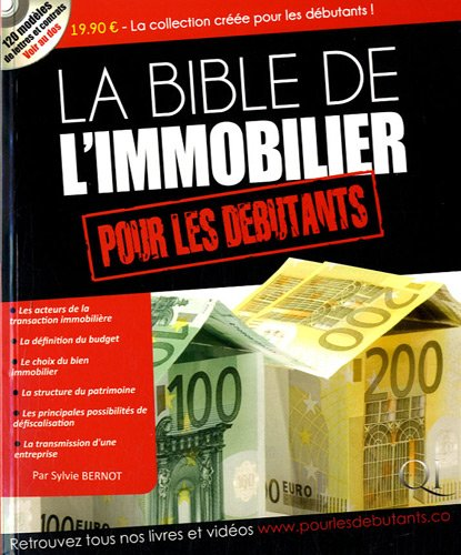 La Bible de l'immobilier pour les débutants (1Cédérom) par Sylvie Bernot