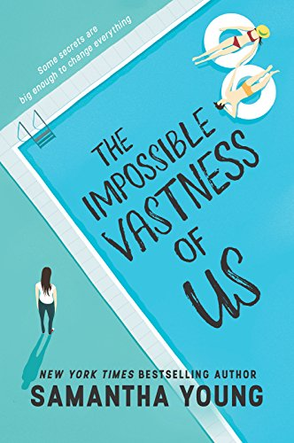 (The Impossible Vastness of Us (Harlequin Teen))