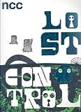 Lost Control: Written by Neasden Control Centre, 2007 Edition, Publisher: Die Gestalten Verlag [Paperback]