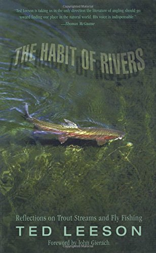 the-habit-of-rivers-reflections-on-trout-streams-and-fly-fishing