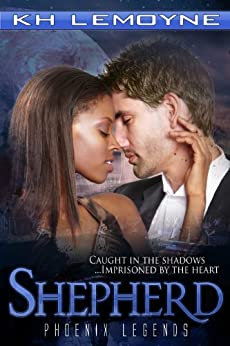 Shepherd (Phoenix Legends Book 2) by [LeMoyne, KH]