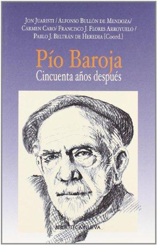Pío Baroja : cincuenta años después Cover Image