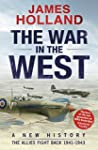 The War in the West: A New History: V...