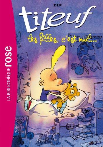 Titeuf 06 - Les filles c'est nul par Zep