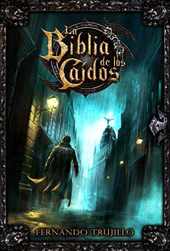 Descargar Libro La Biblia de los Caídos de Fernando Trujillo Sanz