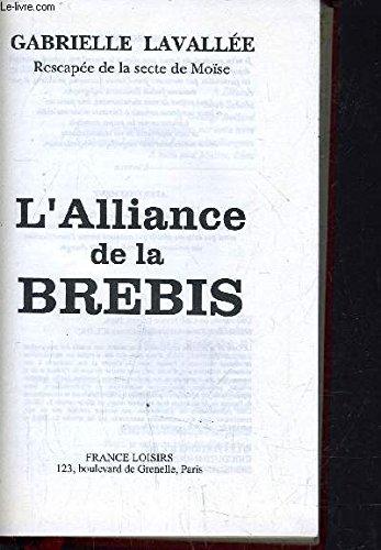 L'Alliance de la brebis : Rescapée de la secte de Moïse