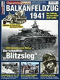 Der Balkanfeldzug 1941: Clausewitz Spezial 21 - Stefan Krüger