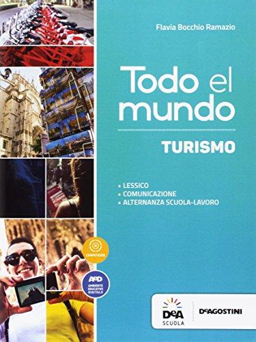 Todo el mundo. Libro turismo. Per le Scuole superiori. Con e-book. Con espansione online