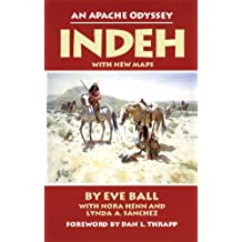 Indeh: An Apache Odyssey (English Edition)