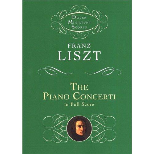 Franz Liszt: The Piano Konzerte (Dover Miniature Score). For Piano, Orchestra -