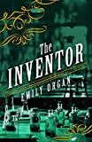 The Inventor (Penny Green Series Book 4) by Emily Organ