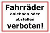 Schild - Fahrräder anlehnen oder abstellen verboten - 30x20cm | stabile 3mm starke Aluminiumverbundplatte – S00050-046-B +++ in 20 Varianten erhältlich