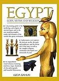 Egypt: Gods, Myths & Religion