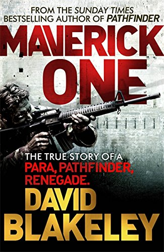 maverick-one-the-true-story-of-a-para-pathfinder-renegade