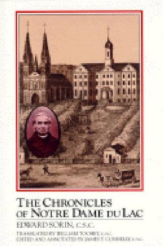 Chronicles of Notre Dame Du Lac by Edward Sorin (1992-07-01)