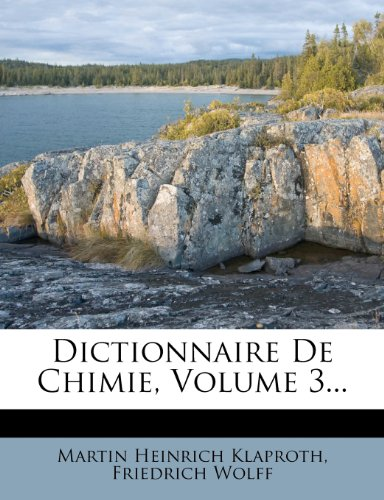 Dictionnaire de Chimie, Volume 3... par Martin Heinrich Klaproth