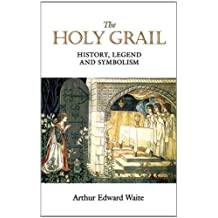 The Holy Grail (Dover Books on Anthropology and Folklore)