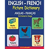 ENGLISH-FRENCH Picture Dictionary (ANGLAIS – FRANÇAIS Dictionnaire Image)