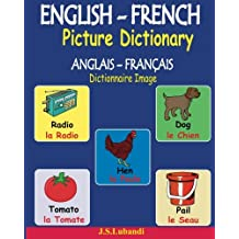 ENGLISH-FRENCH Picture Dictionary (ANGLAIS – FRANÇAIS Dictionnaire Image)