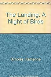 The Landing: A Night of Birds