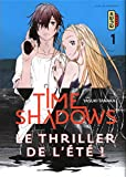 Time Shadows, Tome 1 :