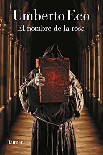 El nombre de la rosa por Umberto Eco