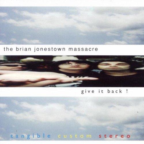 Give it back ! / The Brian Jonestown Massacre   The Brian Jonestown massacre. Interprète
