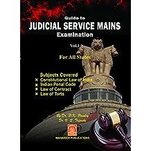 Guide to Judicial Service Mains Examination - Vol.1