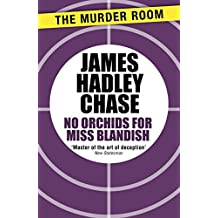 No Orchids for Miss Blandish (Murder Room)