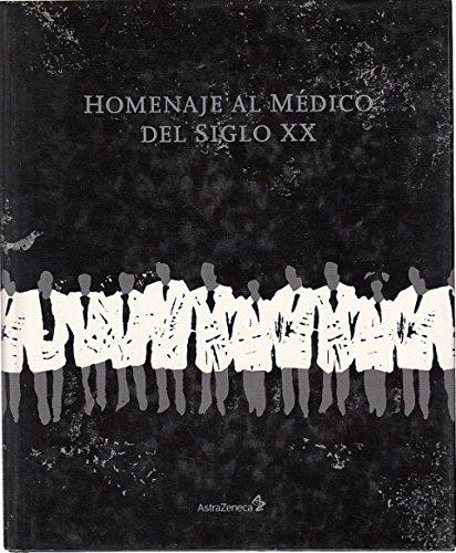 homenaje-al-medico-del-siglo-xx