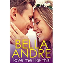 Love Me Like This: The Morrisons (English Edition)