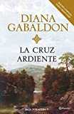 La cruz ardiente (Volumen independiente nº 1)