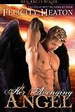 Her Avenging Angel: Her Angel Romance Series